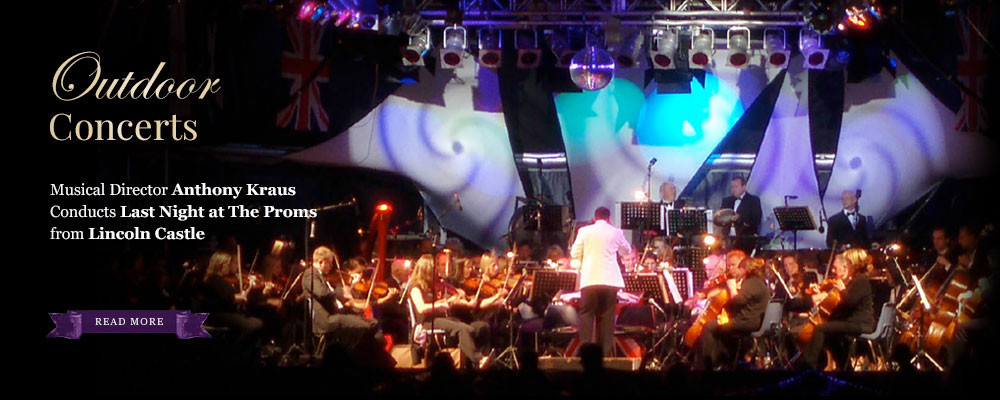 Outdoor concerts - Musical Director Anthony Kraus Conducts Last Night at The Proms from Lincoln Castle